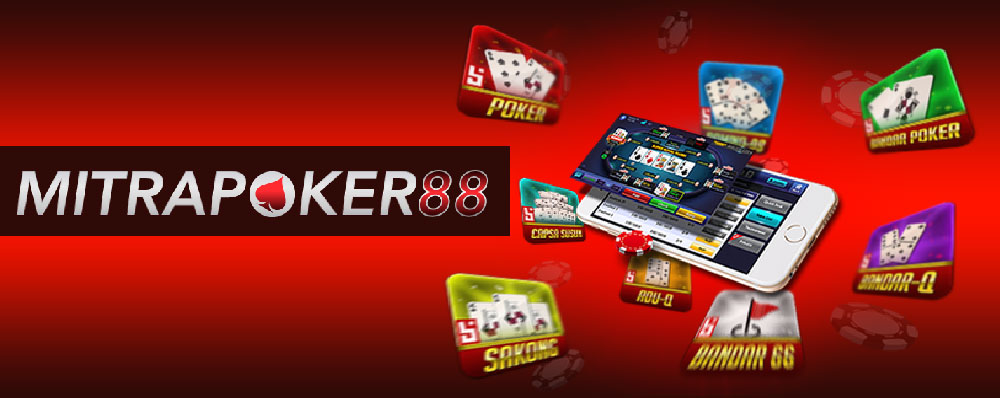 Mitrapoker88 Agen Poker88 Terpercaya Tahun 2020